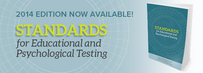 Standards for educational psychological testing 2014 edition the 2014 edition of the standards for educational and psychological testing is now on sale the testing standards are a product of the american educational fandeluxe Images