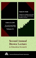 2005 AERA Brown Lecture